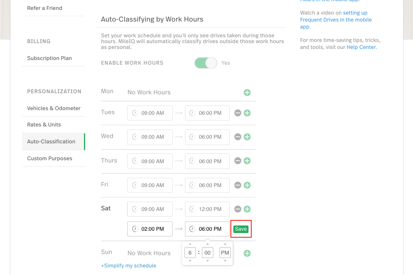 This screenshot shows your work hours completely setup on the web dashboard=